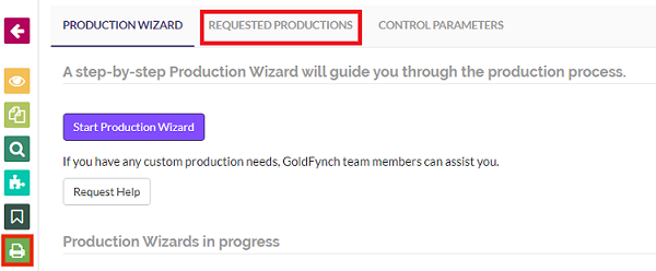Navigate to the Requested Production tab of the Production view