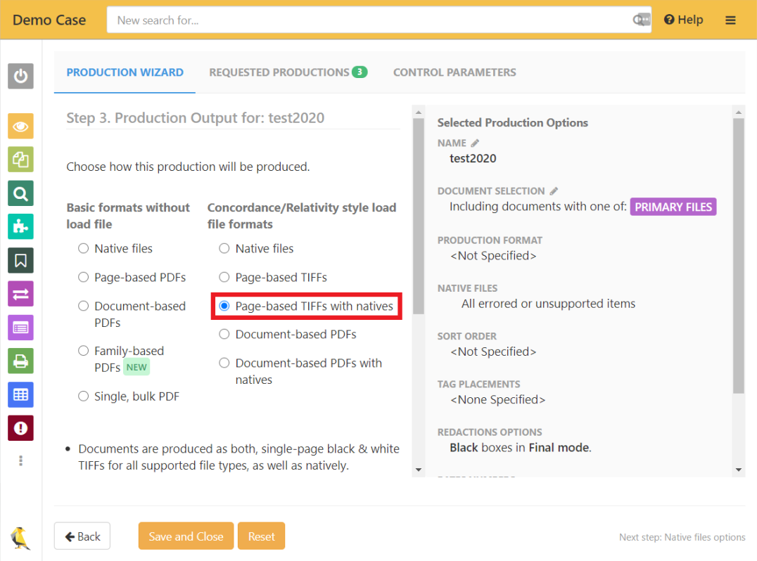 """Select """"Page-based TIFFs with natives"""" in step 3 of the Production Wizard"""