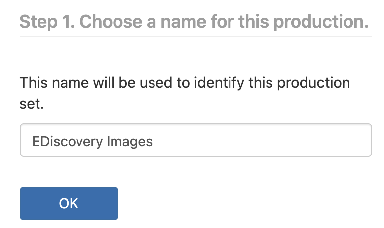 Enter a name for the production