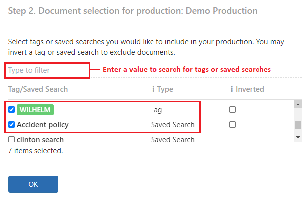 Select the tags or saved searches to be included in the production