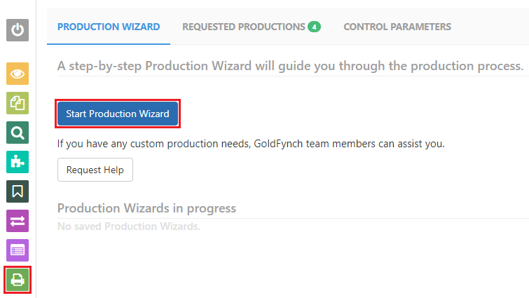 Navigation to the Production view and click on the 'Start Production Wizard' button