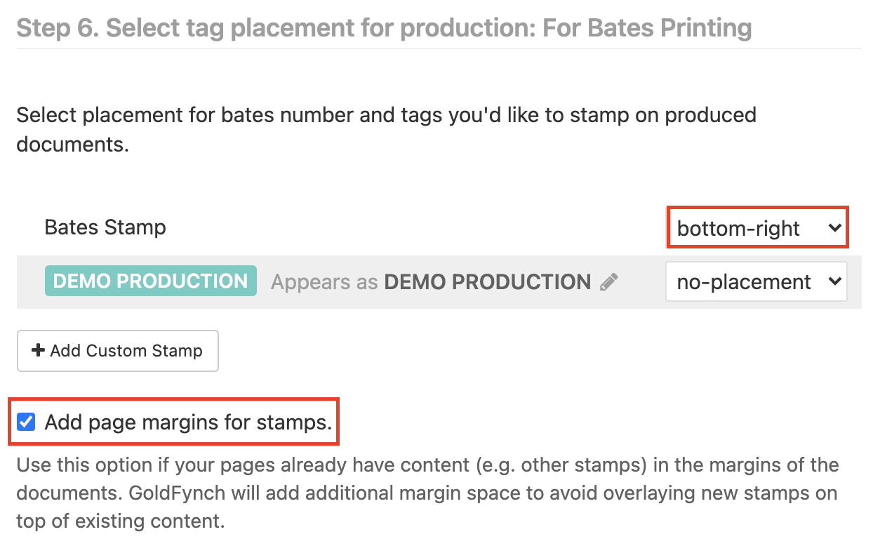 Select placement for the Bates numbering and and add page margins for stamping using the checkbox