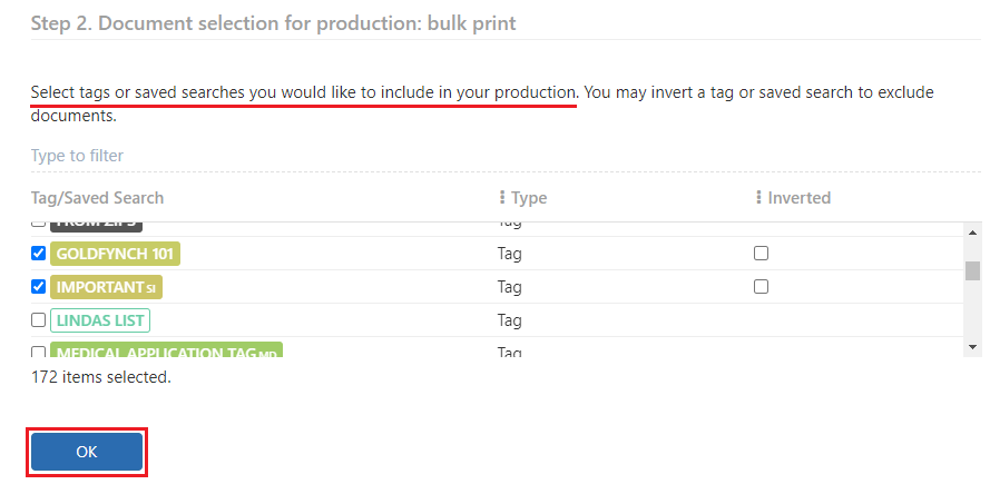 Select the tags and saved searches to be included in your production and click on OK