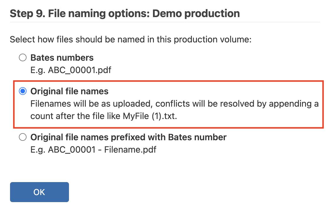 """Select """"Original Files Names"""" under Step 9 and click OK"""