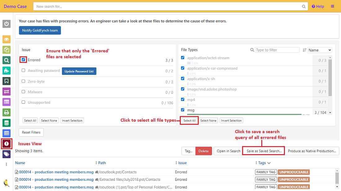 Select the errored files and click on Save as saved search