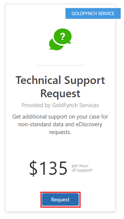 Click on the Request button to initiate the Technical Support request service