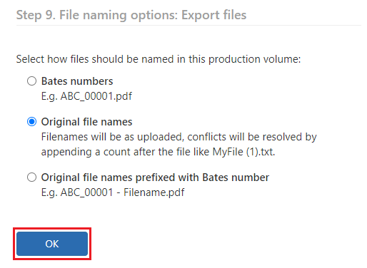 Select the original file name naming convention and click on Ok