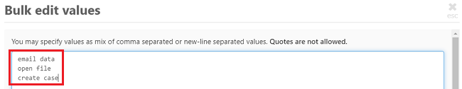 Enter each value separated either my a comma or entering each in a new line