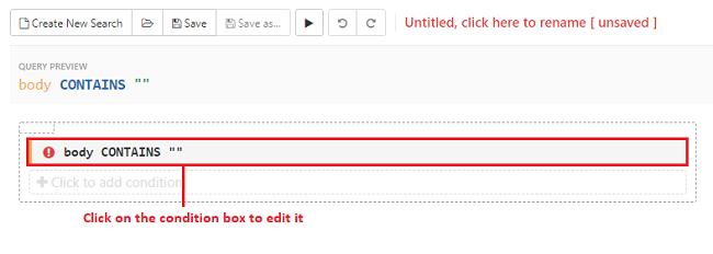 Click anywhere on the condition box to enter a search criteria