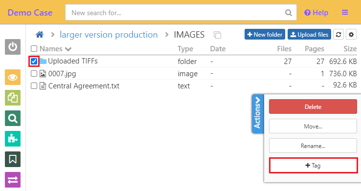 Check the checkbox against the folder then click on the +Tag button