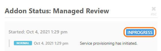 The status will be set to INPROGRESS while your review is being worked on, and COMPLETE once it is finished