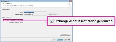selectievakje exchange-modus met cache gebruiken in het dialoogvenster account wijzigen