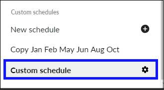 Custom Schedule added