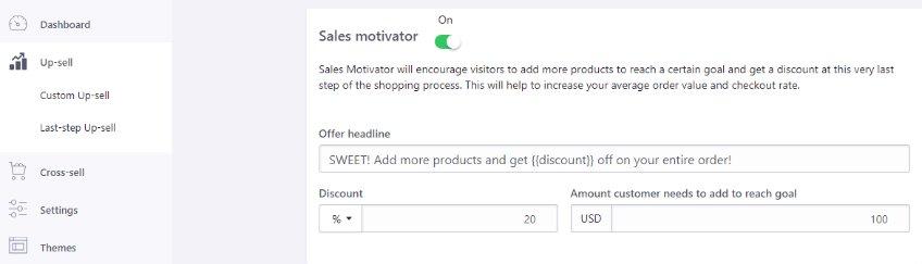 Sales Motivator Last step Upsell