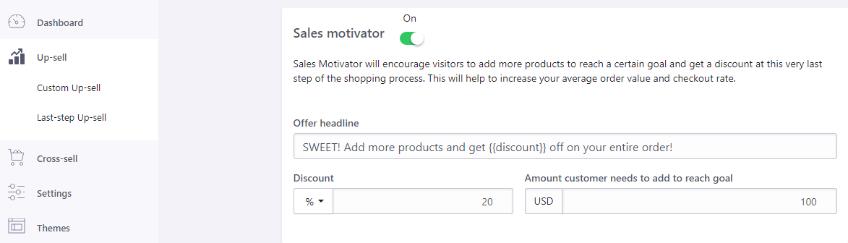 Sales Motivator Last step Upsell