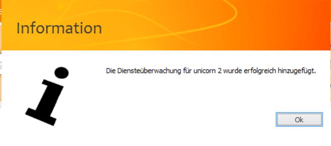 Das Bild zeigt die Meldung von unicorn 2, dass die Diensteüberwachung in der Windows Aufgabenverwaltung erfolgreich hinterlegt wurde.