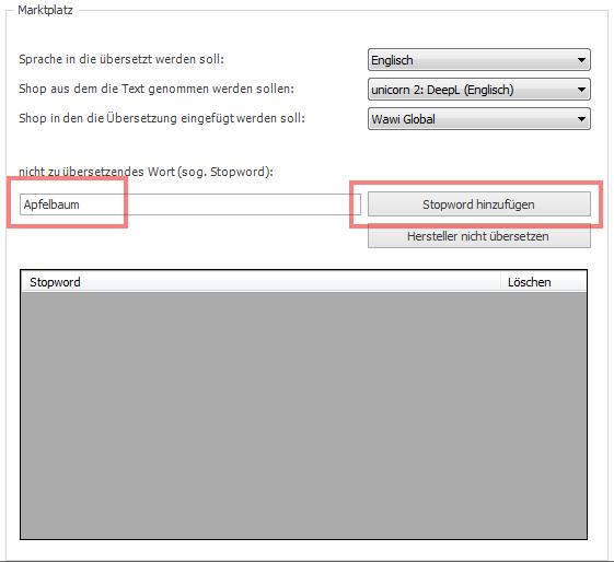 Das Bild zeigt die Einstellung für Stopwords für DeepL in unicorn 2.