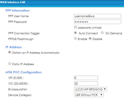 WAN Interface Edit  PPP Information  User Name  PPP F osswcrd  PPP Connection Trigger  IP Address  O  ATM PVC Configuration  IC-2SSl :  [32  Service Category  password unmask  @ Aufo C) On Demand  O  Enab• @ Disable  LLC/SNAP BRIDGING  Without