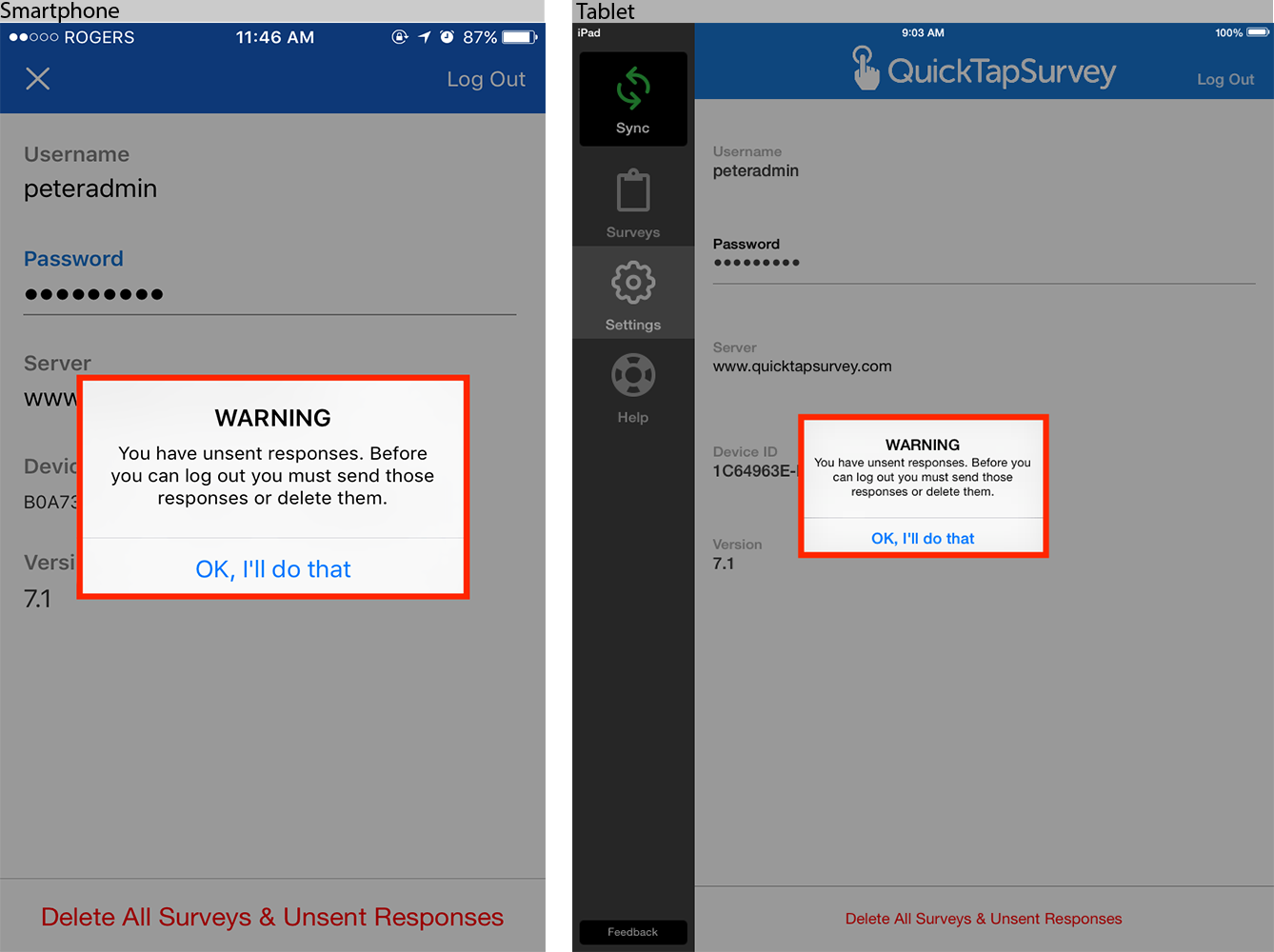 Unsent responses Warning With switched users - Tablet : Help Center