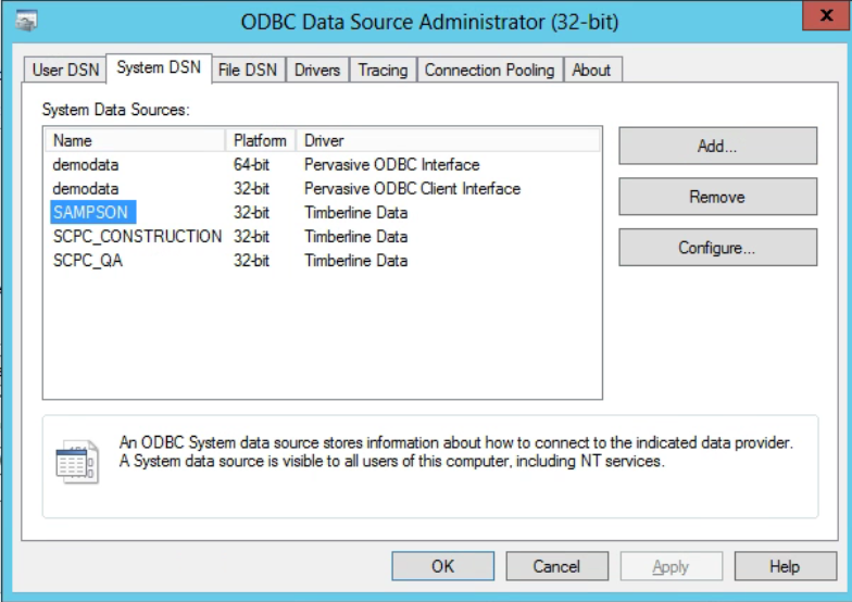 Machine generated alternative text: ODBC Data Source Administrator (32-bit)  File DSN Drivers Tracing Connection Pooling *bout  User DSN System DSN  System Data Sources:  Name  dernodata  dernodata  SAMPSON  SCPC CONSTRUCTION  SCPC_QA  Platfom  64-bt  32-bt  32-bit  32-bit  32-bt  Diver  Pervasive ODBC htefface  Pervasive ODBC Client Interface  Tmbedine Data  Tmbedine Data  Corfigure..  Tmbedine Data  An ODBC Sßem data source ir-fomÜn about how to connect to the indcäed däa provider.  A System source is visible to all this compl_ter. ncluding NT services.  OK