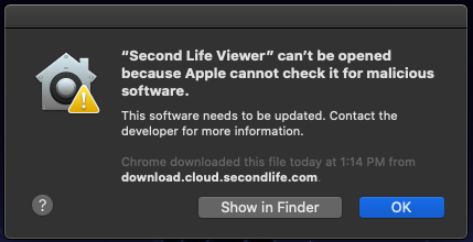 """The ""Second Life Viewer"" can't be opened because Apple cannot check it for malicious software"" error."
