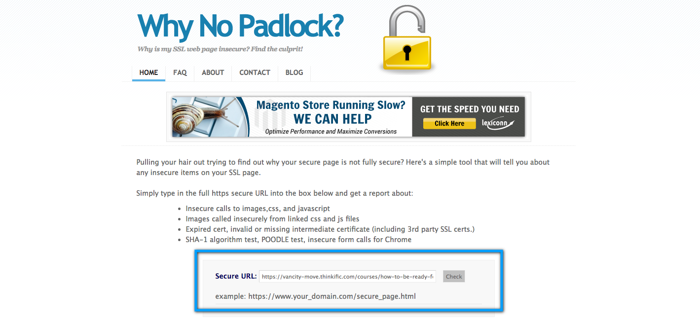 Paste your URL into whynopadlock.com and hit check to find insecure content