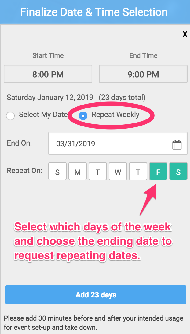 Finalize date and time selection dialog screenshot showing repeat dates with repeat weekly radio circled and F,S weekdays pointed out