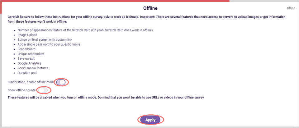 Offline survey tool - enable