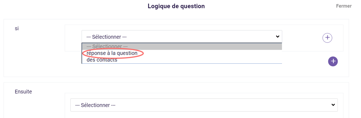 Logique de question - sélectionner criteria