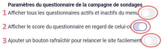 Parametres du questionnaire de la campagne