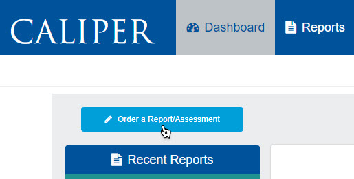 """Order a Report/Assessment"" button on Dashboard"