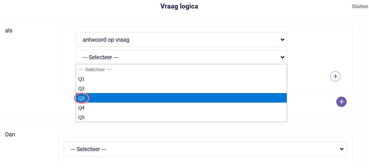 Vraag logica - kies vraag voor voorwaarde