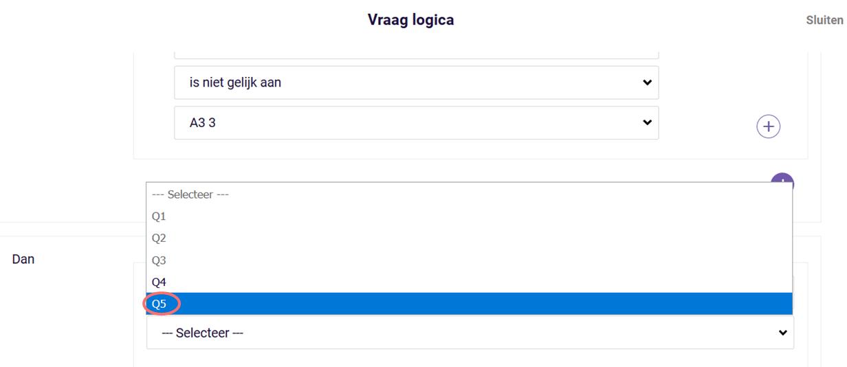 Vraag logica - selecteer q5 - dan