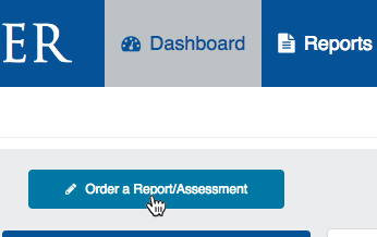 """Order a Report/Assessment"" button"