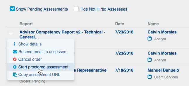"Select ""Start proctored assessment"" from drop-down menu"