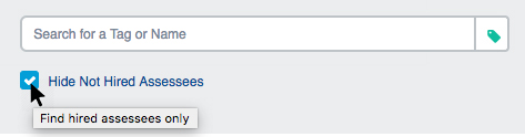 """Select """"Hide Not Hired Assessees"""" checkbox"""