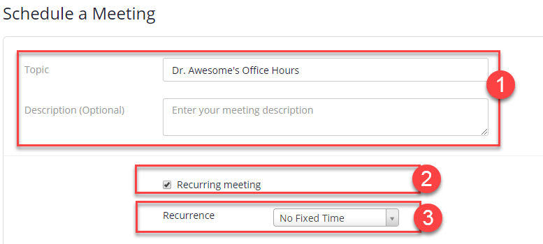 topic field, recurring meeting selected, and recurrence set to No Fixed Time