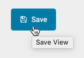 "Click ""Save"" to save the changed view"