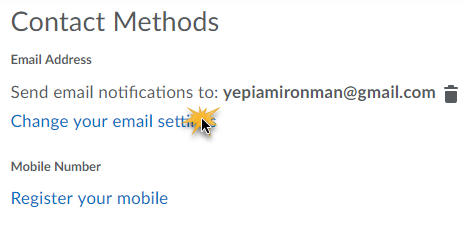 Contact Methods with options to change your email setting, selected, or register yoru mobile.