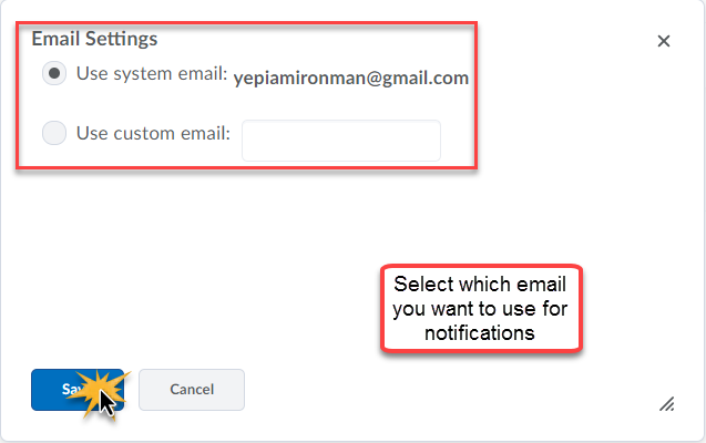 Email settings modal window with optoin to select system email or custom email.  Select which email you want to use for notifications.