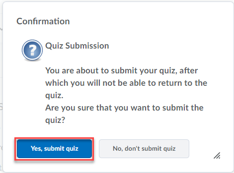 Quiz submission confirmation screen with option Yes, submit quiz highlighted.