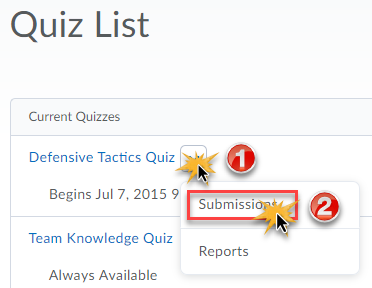 Quiz list displayed and the drop down arrow beside the Defensive Tactics Quiz is clicked and the Submission options is selected.
