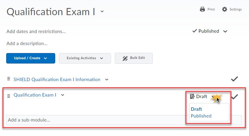 the item shown in the Content viewing area with the cursor over the Draft status to indicate where to click to select published so students can access the item
