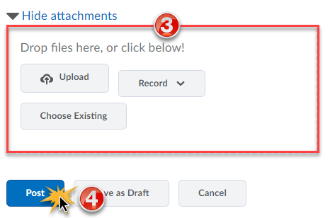 Expanded Add attachments menu with options to Drop files here, Upload, Record, or choose existing.  Actions of Post, Save as Draft, and Cancel are available.