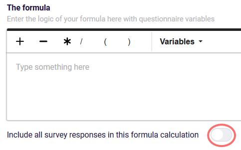 Formulas including all responses