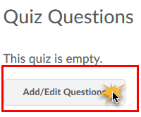 Add/Edit Questions button in quiz.