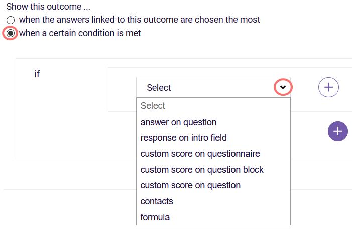 Outcome based on criteria