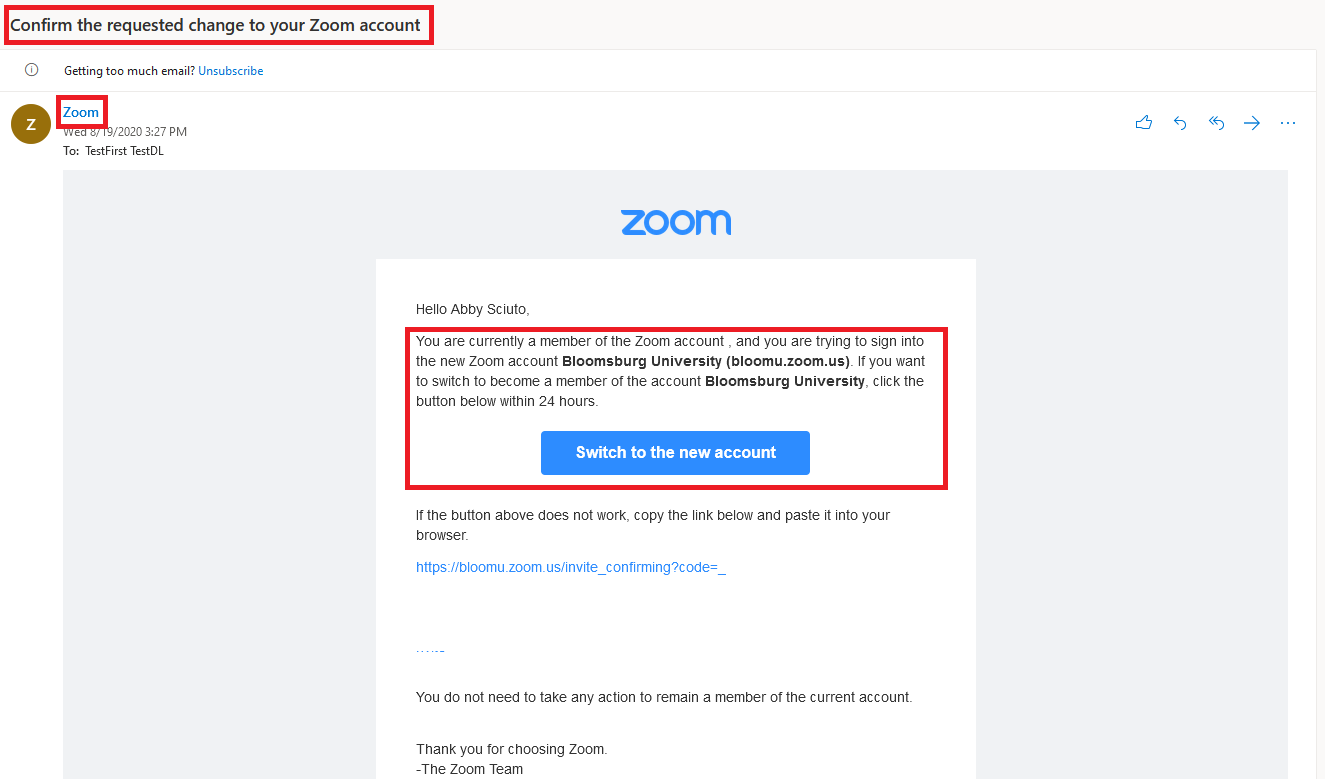 change to Zoom account email you will receive from Zoom asking you to click the button below to confirm the change within 24 hours