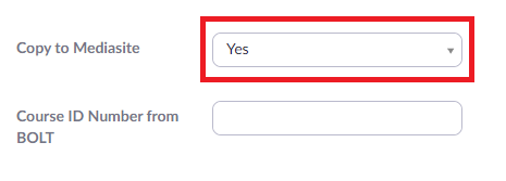 select yes in the copy to mediasite drop down menu