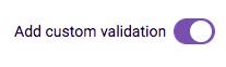 Add custom validation for form field
